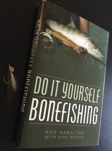 Do It Yourself Bonefishing