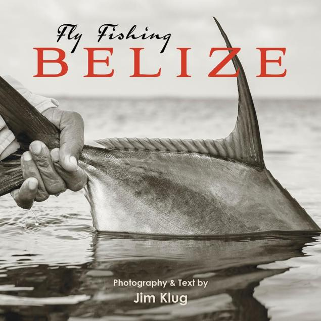Fly Fishing Belize Jim Klug