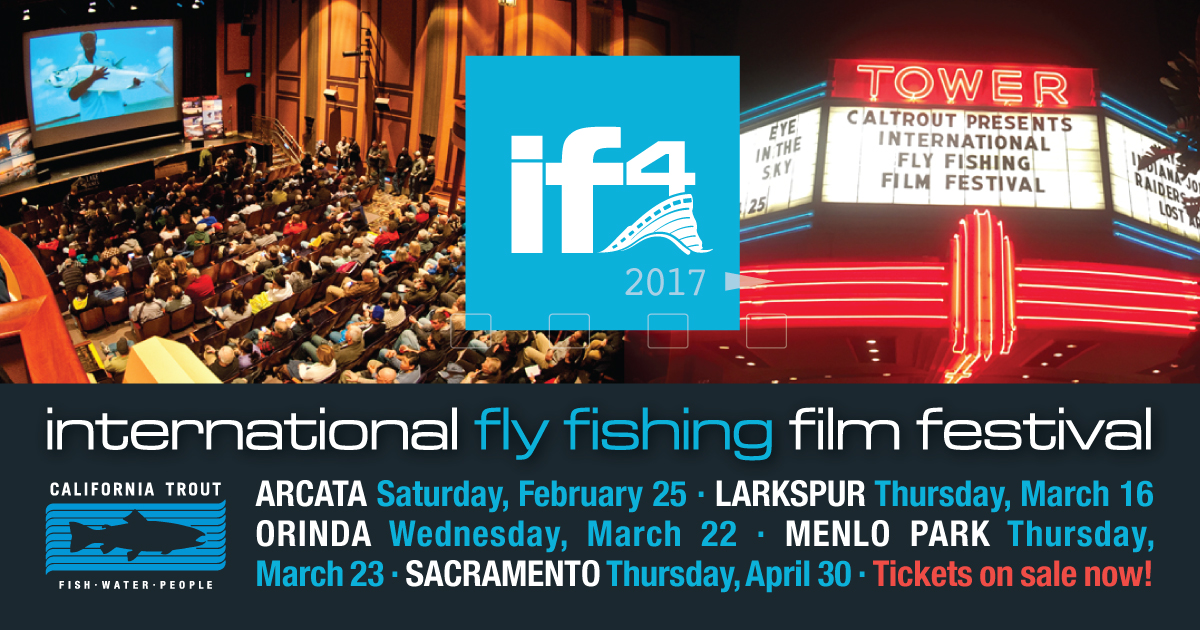 Support caltrout and join us at the international fly for International fly fishing film festival